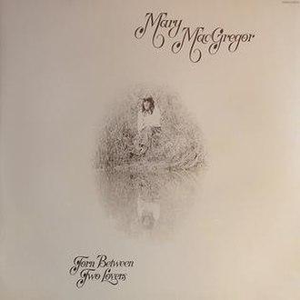 Torn Between Two Lovers (album) - Image: Torn Between Two Lovers