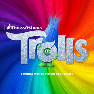 Trolls (soundtrack) - Image: Trolls Original Motion Picture Soundtrack