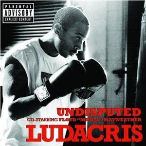 Undisputed (song) - Image: Undisputed Ludacris
