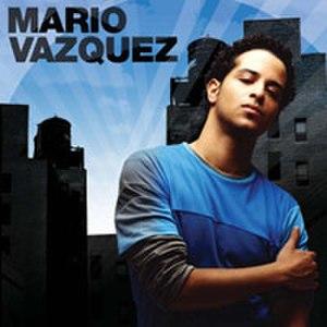Mario Vazquez (album) - Image: Vazquez album