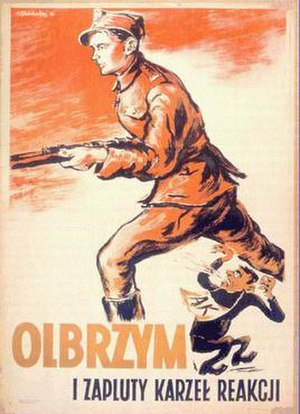"Cursed soldiers - ""The giant and the reactionary spittle covered dwarf"". Postwar communist propaganda poster showing a soldier of the Polish People's Army stepping over a partisan of the Armia Krajowa"