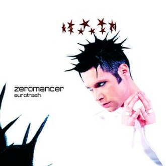 Eurotrash (album) - Image: Zeromancer Eurotrash