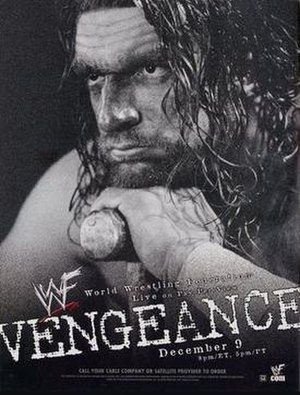 Vengeance (2001) - Promotional poster featuring Triple H (who did not appear at the event) and his signature sledgehammer.