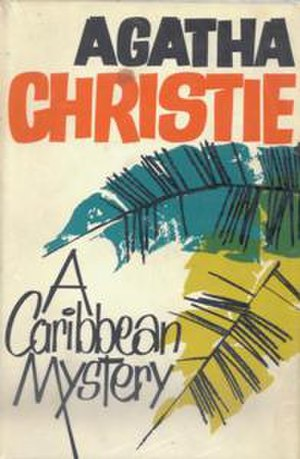 A Caribbean Mystery - Dust-jacket illustration of the first UK edition