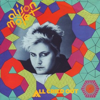 All Cried Out (Alison Moyet song) - Image: All Cried Out