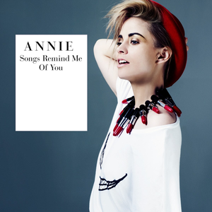 Songs Remind Me of You - Image: Annie Songs Remind Me of You