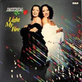 Light My Fire (Baccara album) - Image: Baccara Light My Fire (RCA)