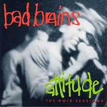 1989 reissue as Attitude: The ROIR Sessions.