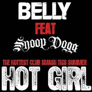 Hot Girl (Belly song) - Image: Belly Snoop Hot Girl