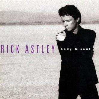 Body & Soul (Rick Astley album) - Image: Body and Soul (Rick Astley album)