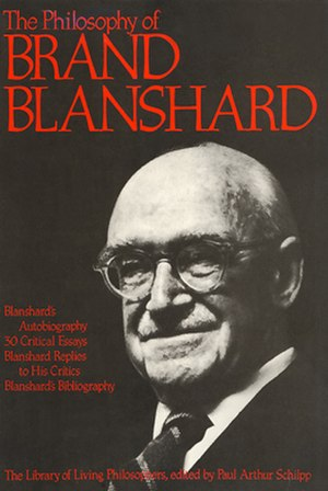 Brand Blanshard - Image: Brand Blanshard Lib of Living Philosophers volume