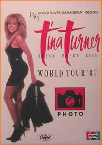 Break Every Rule World Tour - Image: Break Every Rule Tour (Tina Turner concert tour poster)