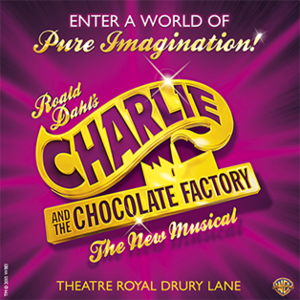 Charlie and the Chocolate Factory (musical) - Official London artwork