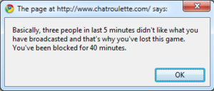 Chatroulette - Alert message shown after the user has been reported 3 times.