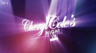 <i>Cheryl Coles Night In</i>