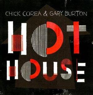 Hot House (Gary Burton and Chick Corea album)