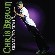 220px-Chris_Brown_-_Wall_To_Wall_single_