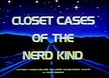 Closet Cases of the Nerd Kind title card.jpg