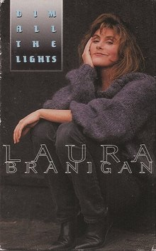 Dim All the Lights by Laura Branigan US commercial cassette.jpg