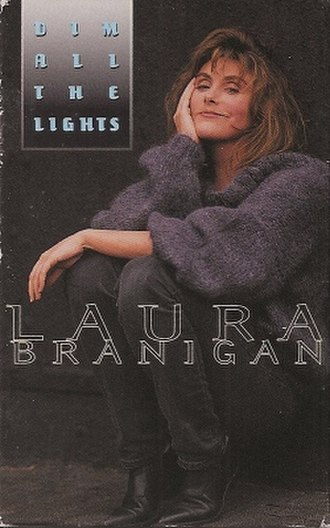 Dim All the Lights - Image: Dim All the Lights by Laura Branigan US commercial cassette