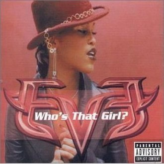 Who's That Girl? (Eve song) - Image: Eve Who's That Girl