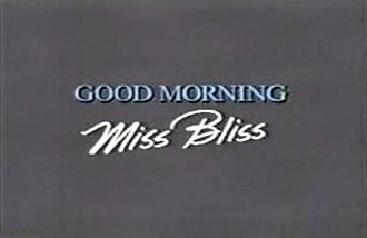 Good Morning, Miss Bliss - Image: GMMB title