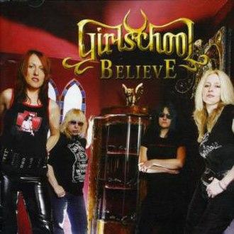 Believe (Girlschool album) - Image: Girlschool believe
