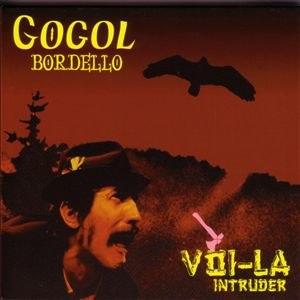 Voi-La Intruder - Image: Gogol Bordello Voi La Intruder