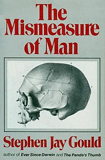<i>The Mismeasure of Man</i> Book about biological determinism