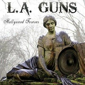 Hollywood Forever (album) - Image: Hollywood Forever LA Guns