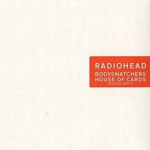 House of Cards (Radiohead song) - Image: Houseofcardsbodysnat chers