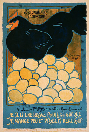"Home front - ""I am a good war hen, I eat little and produce a lot."" French poster from World War I."