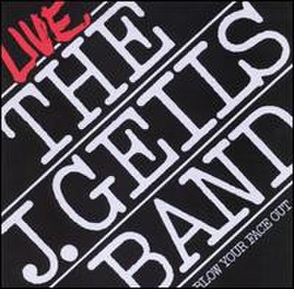 Blow Your Face Out - Image: J. Geils Band Blow Your Face Out
