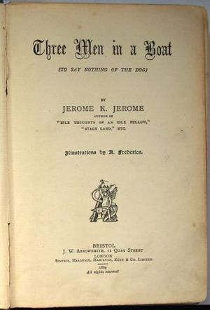 J. W. Arrowsmith - The title page of Three Men in a Boat by Jerome K. Jerome (1889).