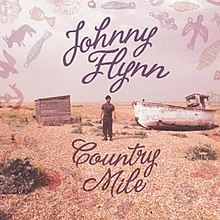 [Image: 220px-Johnny_Flynn_-_Country_Mile_Album_Cover.jpg]
