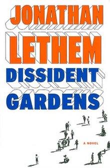 Jonathan Lethem Dissident Gardens Cover Jpg