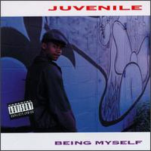 Being Myself - Image: Juvenile Being