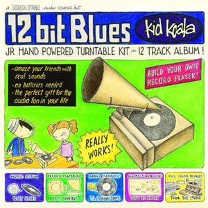 12 Bit Blues - Image: Kid Koala 12 Bit Blues