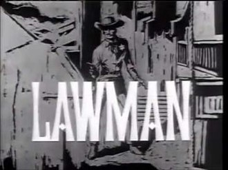 Lawman (TV series) - Lawman Opening Credits