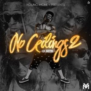No Ceilings 2 - Image: Lil Wayne No Ceilings 2