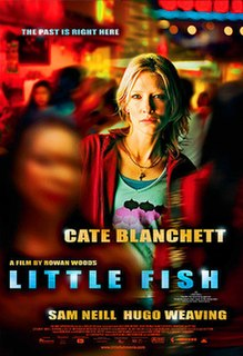 <i>Little Fish</i> (2005 film) 2005 film by Rowan Woods