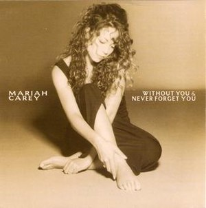 Without You (Badfinger song) - Image: Mariah Carey Without You (Artwork)