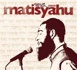 Shake Off the Dust... Arise - Image: Matisyahu Shake Off The Dust Arise