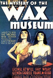 <i>Mystery of the Wax Museum</i> 1933 film by Michael Curtiz