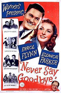 <i>Never Say Goodbye</i> (1946 film) 1946 film by James V. Kern