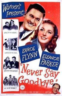 Never Say Goodbye (1946 film) - Wikipedia