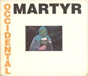 Death in June Presents: Occidental Martyr - Image: Occidental Martyr