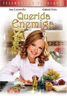 <i>Querida enemiga</i> telenovela