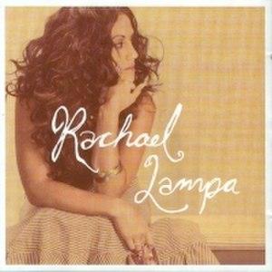 Rachael Lampa (album) - Image: Rachael Lampa (self titled album)