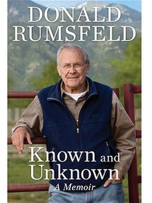 Known and Unknown: A Memoir - Image: Rumsfeld Known and Unknown